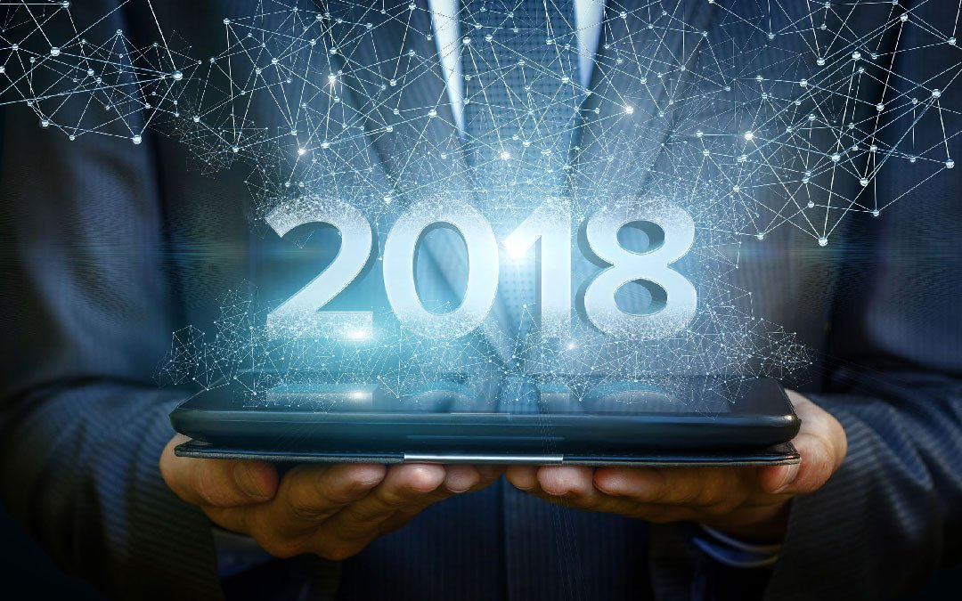 3 Huge Technology Trends That Will Reshape Business in 2018