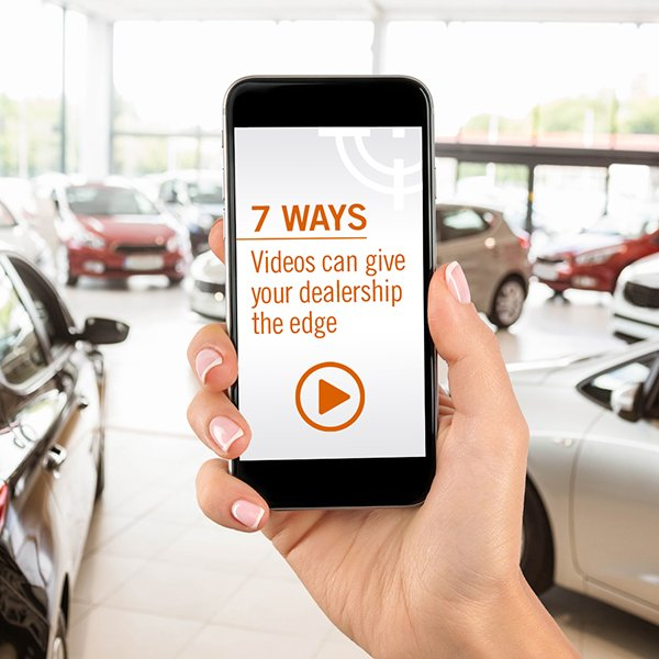7 Ways Videos Can Give Your Dealership the Edge