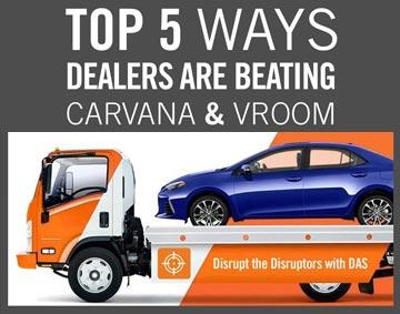 Top 5 Ways Dealers Are Beating Carvana & Vroom